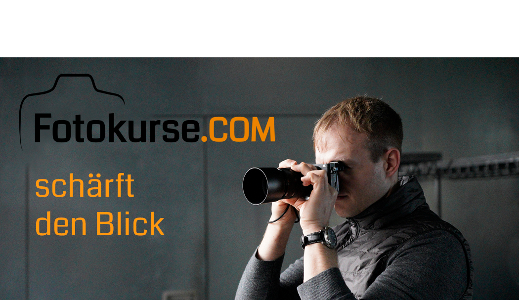 fotokurse.com schärft den Blick